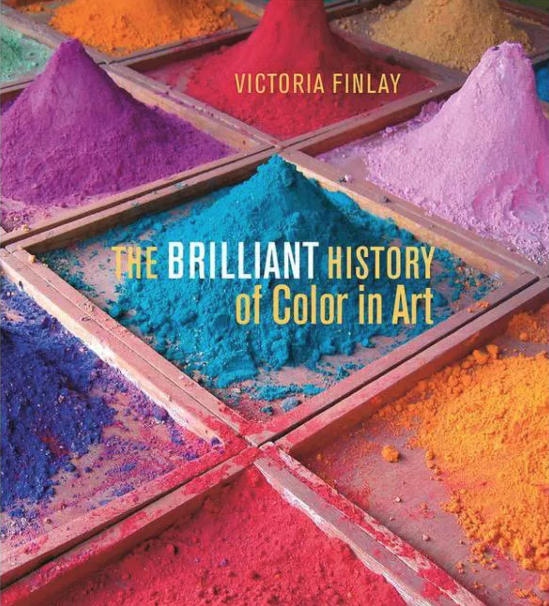 The Brilliant History of Color in Art by Victoria Finlay book cover